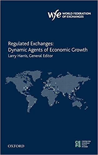 Regulated Exchanges: Dynamic Agents of Economic Growth - Orginal Pdf