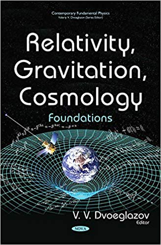 Relativity, Gravitation, Cosmology:  Foundations (Contemporary Fundamental Physics)