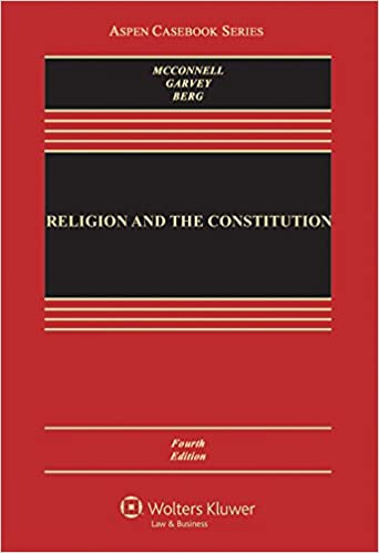 Religion and the Constitution (Aspen Casebook) 4th Edition - EPUB + Converted pdf