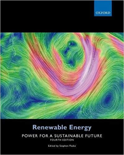 Renewable Energy: Power for a Sustainable Future (4th Edition)