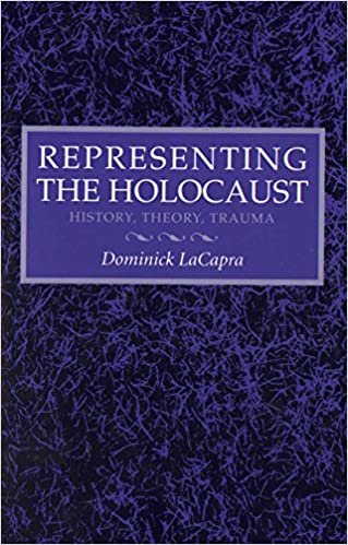 Representing the Holocaust:  History, Theory, Trauma - Original PDF