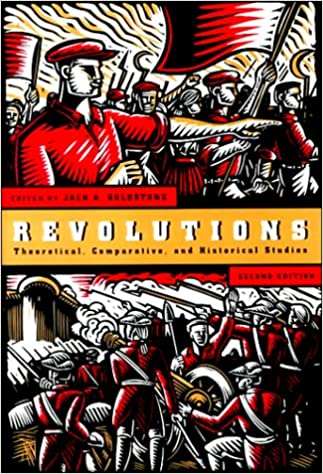 Revolutions: Theoretical, Comparative, and Historical Studies (2nd Edition) BY Goldstone - Scanned Pdf with Ocr