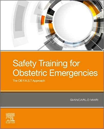 Safety Training for Obstetric Emergencies: The OB F.A.S.T Approach - Original PDF