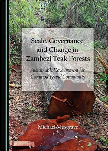 Scale, Governance and Change in Zambezi Teak Forests