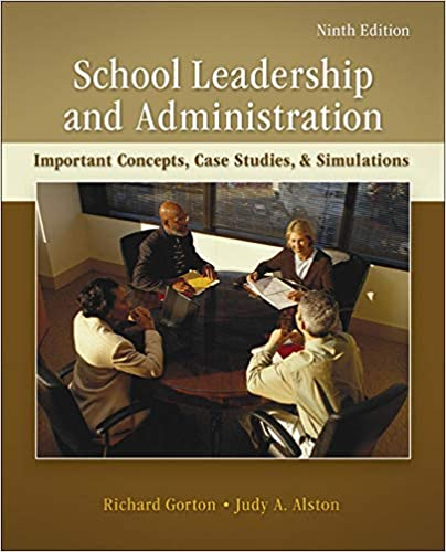 School Leadership and Administration: Important Concepts, Case Studies, and Simulations (9th Edition) - Orginal Pdf
