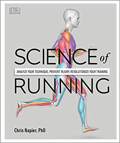 Science of Running: Analyze your Technique, Prevent Injury, Revolutionize your Training - Orginal Pdf