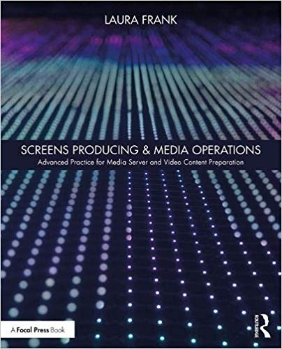Screens Producing & Media Operations: Advanced Practice for Media Server and Video Content Preparation