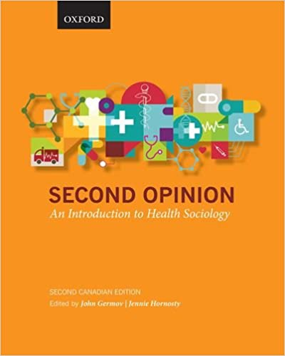 Second Opinion An Introduction to Health Sociology (2nd Canadian Edition) - Original PDF