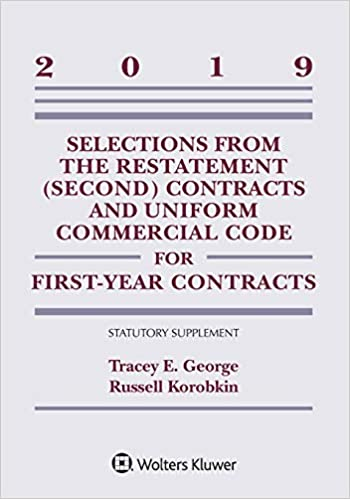 Selections from the Restatement (Second) Contracts and Uniform Commercial Code for First-Year Contracts:  2019 Statutory Supplement (Supplement Edition)[2019] - Epub + Converted pdf