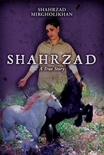 Shahrzad:  A True Story