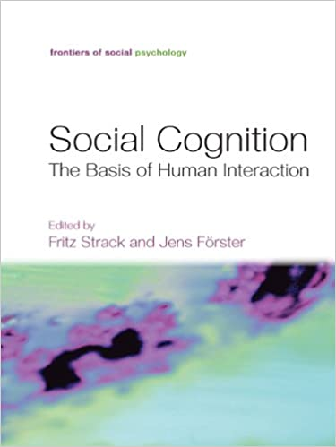 Social Cognition: The Basis of Human Interaction - Orginal pdf