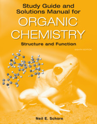 Study Guide/Solutions Manual for Organic Chemistry Structure and Function (8th Edition) - Epub + Converted pdf