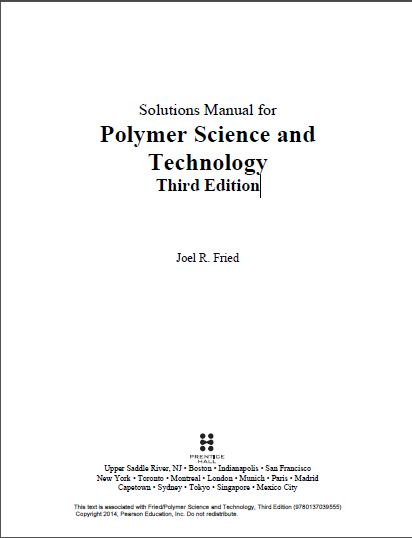 Solutions Manual for Polymer Science and Technology (3rd Edition)