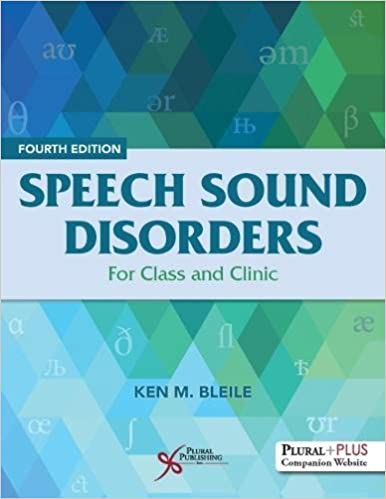 Speech Sound Disorders: For Class and Clinic (4th Edition) - Original PDF