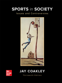 Sports in Society: Issues and Controversies (13th Edition) - Epub + Converted pdf