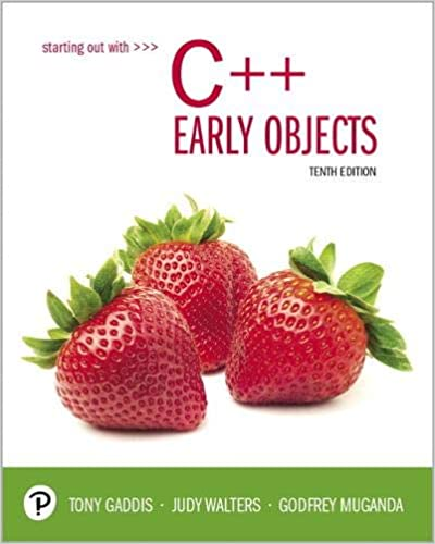 Starting Out with C++: Early Objects (10th Edition) [2019] - Original PDF