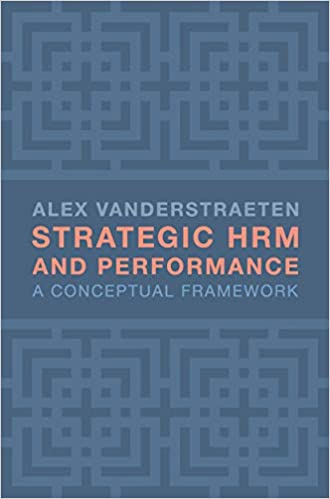 Strategic HRM and Performance: A Conceptual Framework [2020] - Original PDF + Epub
