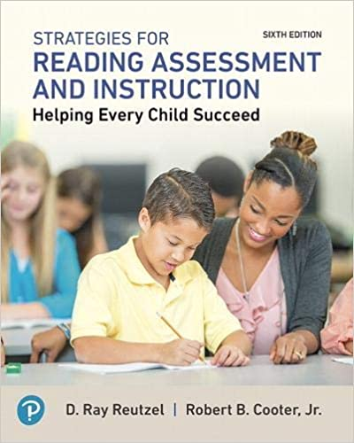 Strategies for Reading Assessment and Instruction Helping Every Child Succeed (6th Edition)[2019] - Original PDF