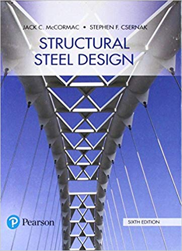 Structural Steel Design (6th Edition)