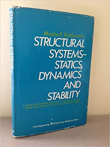 Structural systems--statics, dynamics and stability (Civil engineering and engineering mechanics series) - Scanned pdf