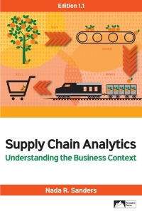 Supply Chain Analytics: Understanding the Business Context, Edition 1.1 [2019] - Image Pdf with ocr