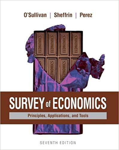 Survey of Economics: Principles, Applications, and Tools (7th Edition) - Orginal Pdf