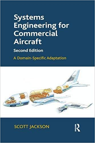 Systems Engineering for Commercial Aircraft: A Domain-Specific Adaptation 2nd Edition
