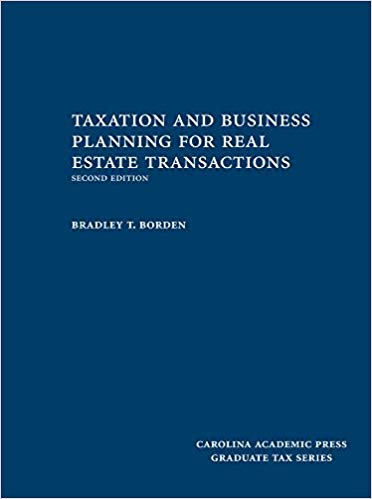 Taxation and Business Planning for Real Estate Transactions (2nd Edition)