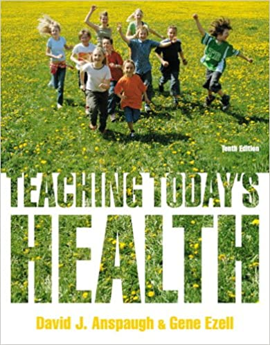 Teaching Today's Health (10th Edition) - Original PDF