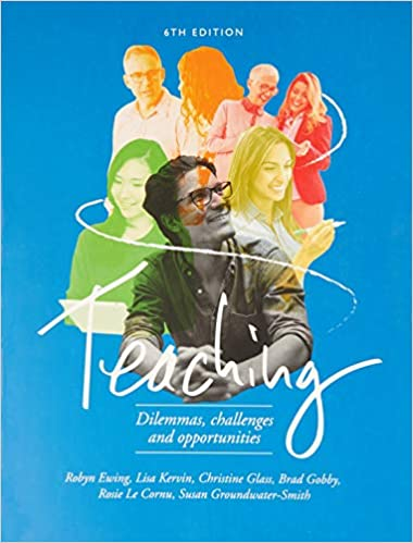 Teaching: Dilemmas, Challenges & Opportunities (6th Edition) - Original PDF