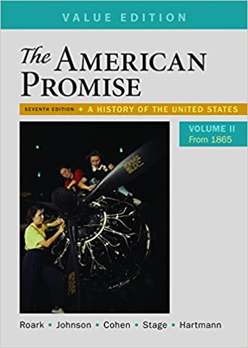 The American Promise, Value Edition, Volume 2: A History of the United States (7th Edition) - Epub + Converted pdf