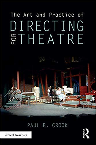 The Art and Practice of Directing for Theatre