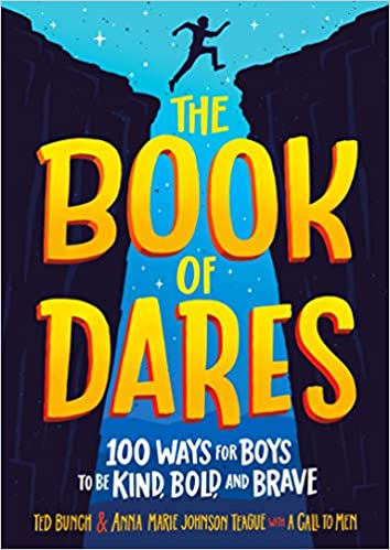 The Book of Dares: 100 Ways for Boys to Be Kind, Bold, and Brave - Epub + Converted Pdf