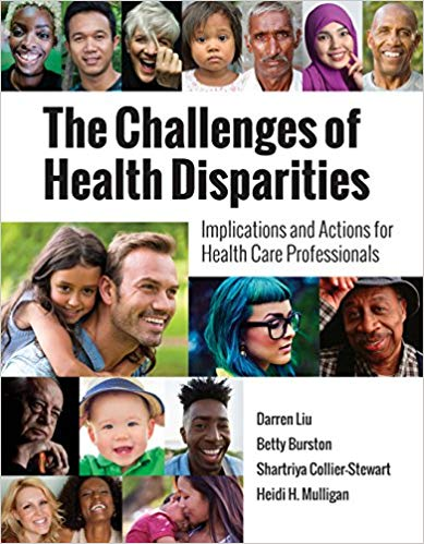 The Challenges of Health Disparities Implications and Actions for Health Care Professionals