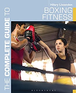 The Complete Guide to Boxing Fitness:  A non-contact boxing training manual [2013] - Original PDF