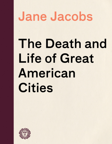 The Death and Life of Great American Cities - Epub + Converted pdf