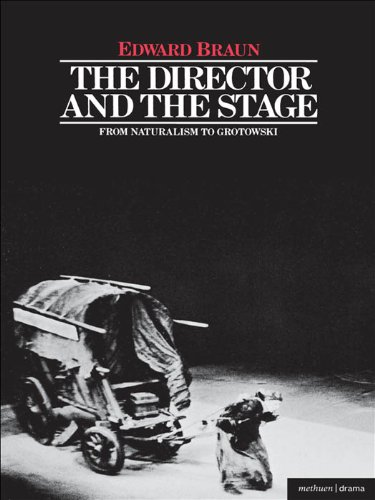 Director and the Stage: From Naturalism to Grotowski