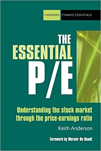 The Essential P/E:  Understanding the stock market through the price-earnings ratio (Harriman Finance Essentials) - Original PDF