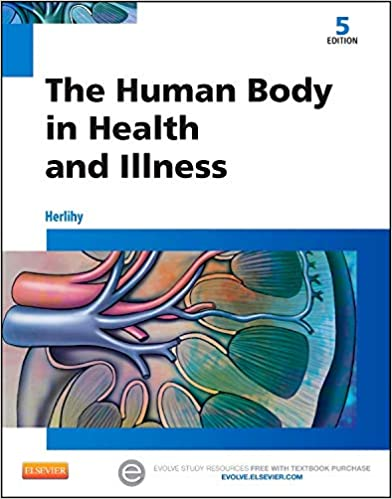 The Human Body in Health and Illness (5th Edition) - Original PDF