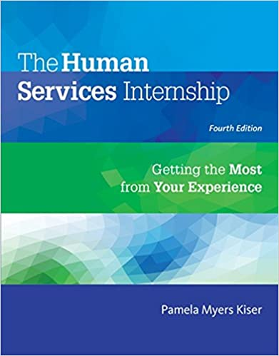The Human Services Internship: Getting the Most from Your Experience (4th Edition) - Original PDF