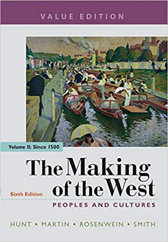 The Making of the West, Value Edition, Volume 2: Peoples and Cultures (6th Edition) - Epub + Converted pdf