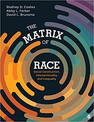 The Matrix of Race: Social Construction, Intersectionality, and Inequality - Epub + Converted pdf