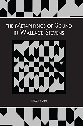 The Metaphysics of Sound in Wallace Stevens First Edition