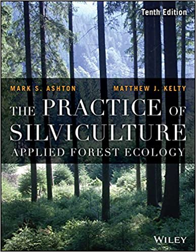 The Practice of Silviculture: Applied Forest Ecology (10th Edition) - Orginal Pdf