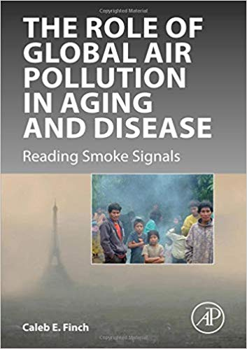 The Role of Global Air Pollution in Aging and Disease Reading Smoke Signals