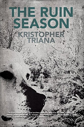 The Ruin Season BY Kristopher Triana - Epub + Converted pdf