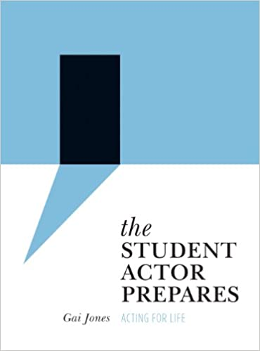 The Student Actor Prepares Acting for Life (Theatre in Education) (9781783201907) - Original PDF