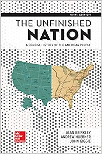 The Unfinished Nation: A Concise History of the American People (9th Edition) - Original PDF