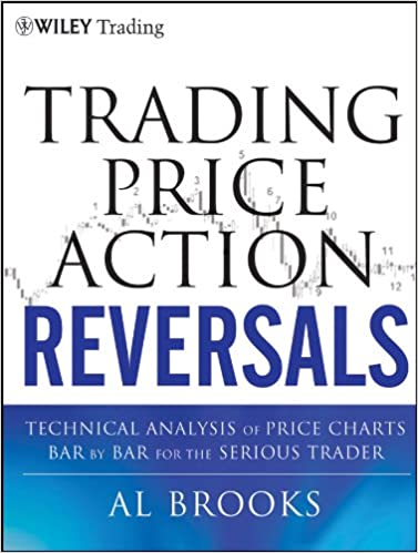 Trading Price Action Reversals Technical Analysis of Price Charts Bar by Bar for the Serious Trader (9781118172308) - Original PDF