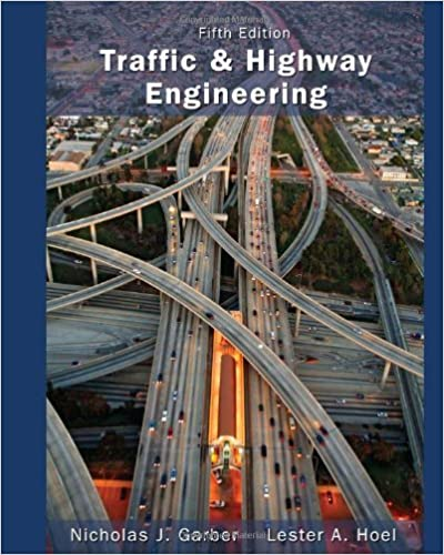 Traffic and Highway Engineering (5th Edition) BY Garber - Orginal Pdf